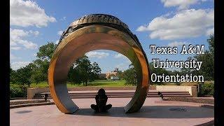  Vlog No. 4  : Texas A&M New Student Orientation