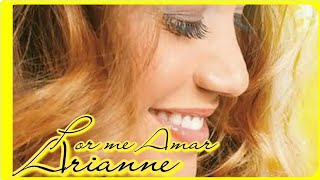 Por me Amar - Arianne (PLAY BACK & LEGENDADO)