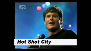 David Hasselhoff - Hot Shot City