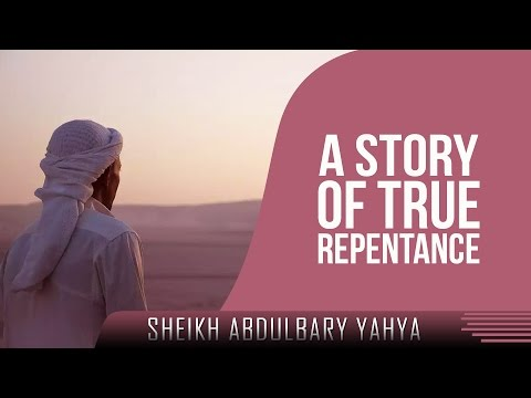 A Story Of True Repentance ᴴᴰ ┇ Emotional ┇ by Sheikh AbdulBary Yahya ┇ TDR Production ┇