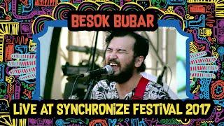 Besok Bubar live at SynchronizeFest - 8 Oktober 2017