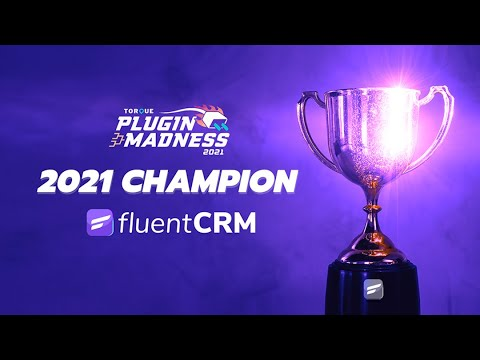 TheTorqueMag's PluginMadness 2021 Champion - FluentCRM