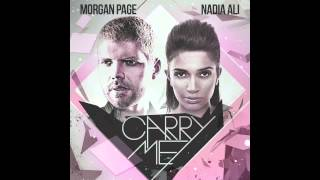 Morgan Page & Nadia Ali - Carry Me (Extend Mix)