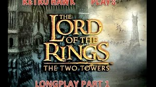 Lord Of The Rings The Two Towers - PS2 Longplay - Part 1