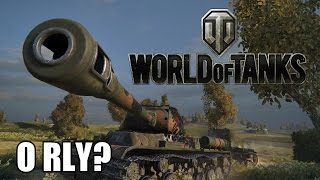 World of Tanks - O RLY?