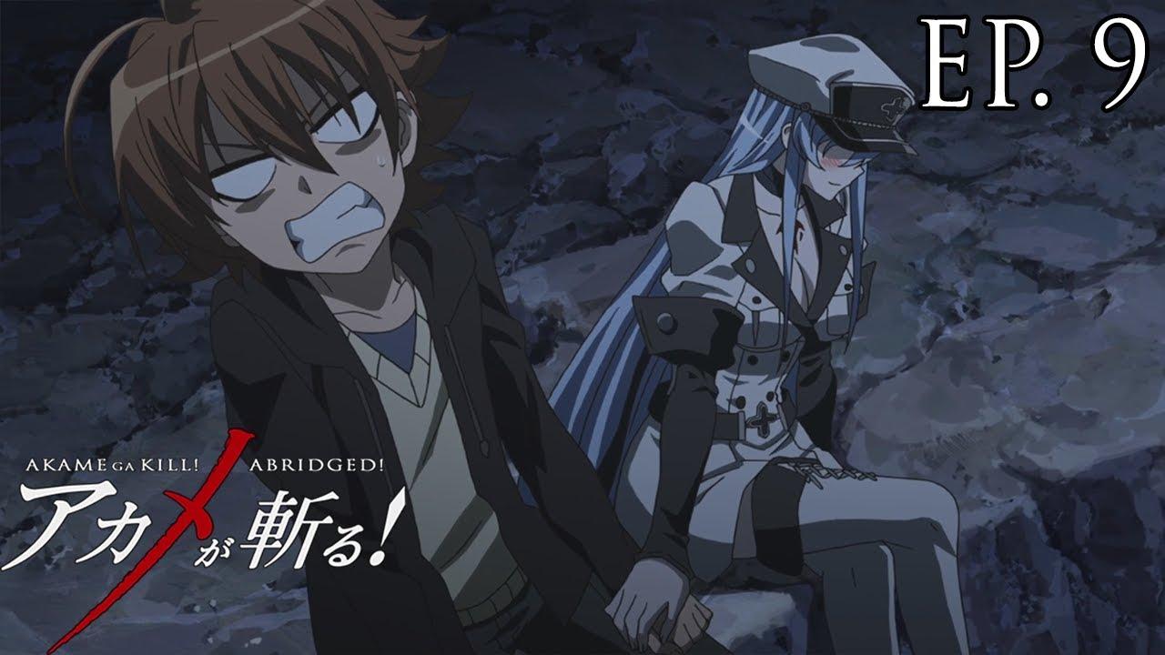 Download Akame ga Kill! Abridged! - Episode 9
