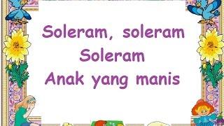 SOLERAM (LIRIK) - Lagu Anak - Cipt. .......... - Musik Pompi S.