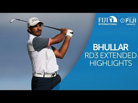 Gaganjeet Bhullar Round 3 Extended Highlights - 2018 Fiji International presented by Fiji Airways