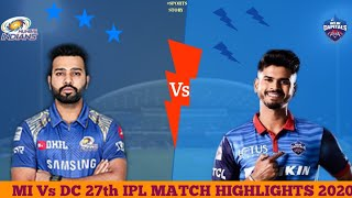 MI Vs DC 27th IPL Match Highlights 2020 | Daily sports news | Sports Story |