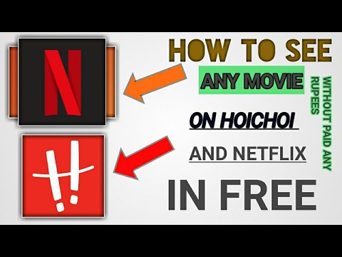 How To See Any Movie On Hoichoi And Netflix In Free || Garuntee|| GOPAL TECH