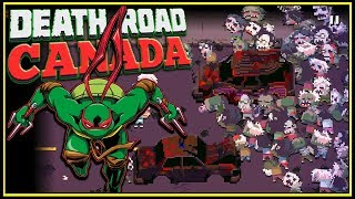 ZOMBIES vs Teenage Mutant Ninja Turtles - Death Road to Canada Gameplay EP 1?