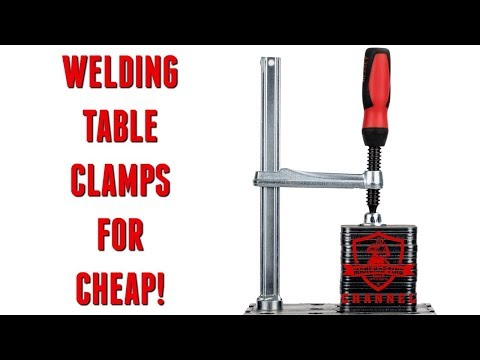 Welding Table Clamps for Cheap!