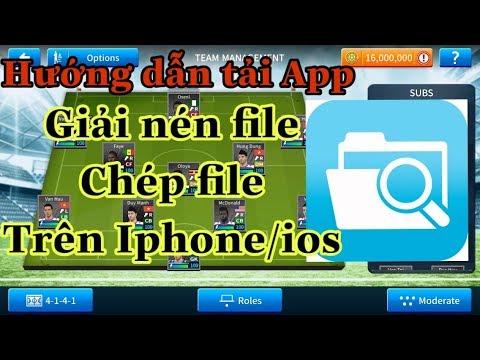 Hướng dẫn tải APP giải nén file chép file cho IPHONE/IOS