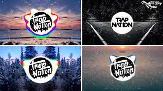4 The Most Popular of Trap Nation 2019 | The Chainsmokers | Axel Thesleff | Diplo | Eiffel 65
