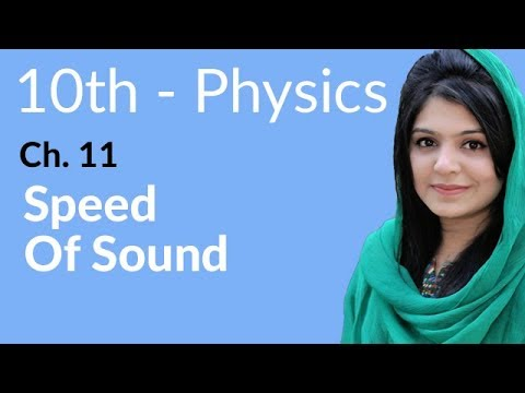 10th Class Physics Ch 11,Speed of Sound-10th Physics book 2 Chapter 11