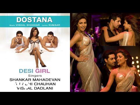 Desi Girl Best Audio Song - Dostana|Priyanka Chopra|John Abraham|Abhishek|Sunidhi Chauhan Mp3