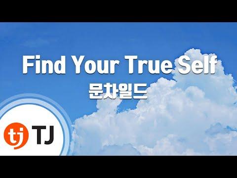[TJ노래방] Find Your True Self - 문차일드 / TJ Karaoke