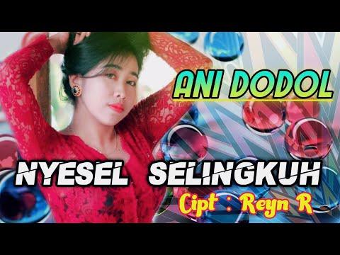 Lagu sasak ANI DODOL terbaru 2018_Nyesel Selingkuh