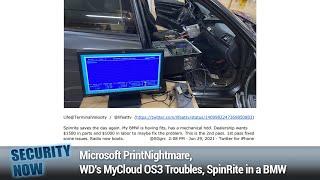 The Kaseya Saga - Microsoft PrintNightmare, WD's MyCloud OS3 Troubles, SpinRite in a BMW