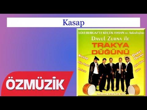 Kasap - Trakya Davul Zurna Küçük Hasan Otantik Davul Zurna (Official Video)