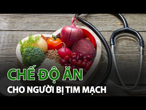 Dinh dưỡng phù hợp cho người bị tim mạch | VTC14