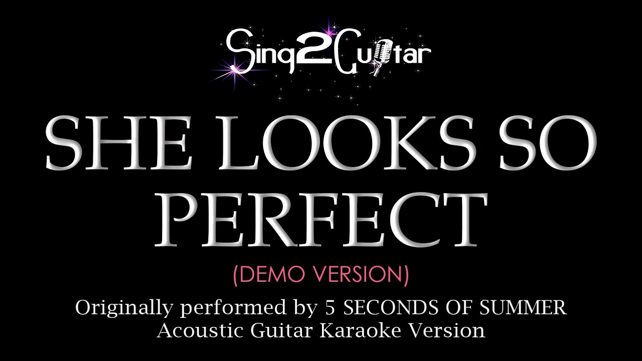 She Looks So Perfect (Acoustic Guitar Karaoke demo) 5 ...