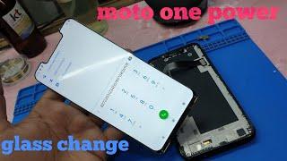 Moto one power broken glass change