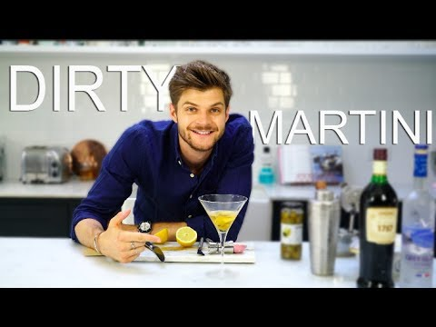 HOW TO MAKE A DIRTY MARTINI  TFIFRIDAY