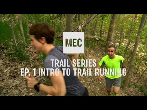 MEC TRAIL SERIES: Intro To Trail Running