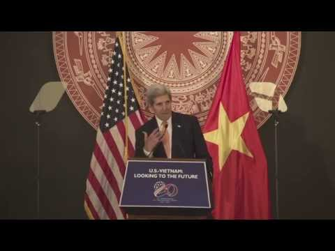 Secretary Kerry on Future of U.S.-Vietnam Relationship