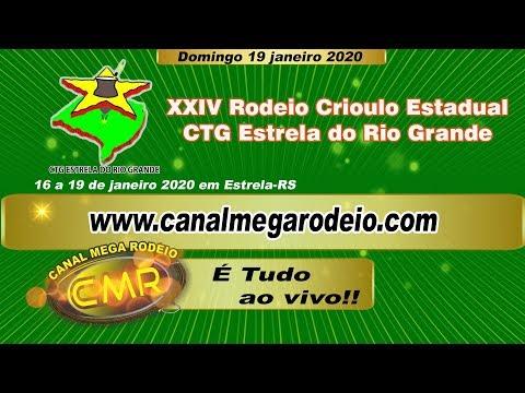 XXIV Rodeio Crioulo Estadual - CTG Estrela do Rio Grande - Estrela-RS 19/01/2020 Domingo..