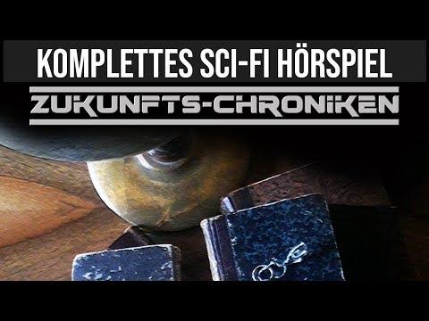 Zukunfts-Chroniken - Bestseller Zukunft / Science Fiction - Komplettes Hörspiel