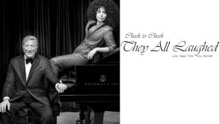 Lady Gaga Feat. Tony Bennett - They All Laughed