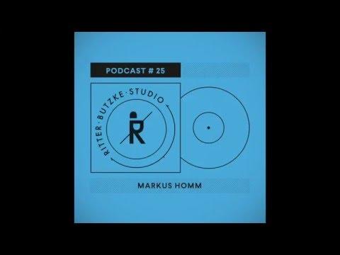 Markus Homm - Ritter Butzke Studio Podcast #25