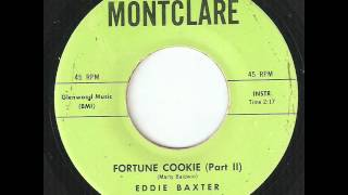 Eddie Baxter Fortune Cookie Part 2 Montclare