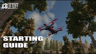 liftoff the fpv racing simulator starting guide