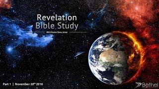Revelation Bible Study Pąrt 1 (Introduction, Chapter 1)