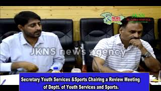 Secretary Youth Services &Sports Chairing a Review Meeting of Deptt  of Youth Services and Sports