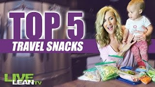 Top 5 Travel Snacks! (Healthy and Macro Friendly)