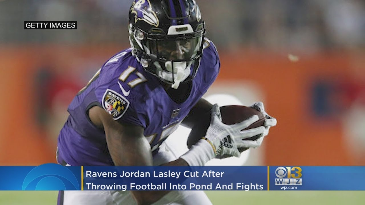huge selection of ef4d4 c493d Ravens Jordan Lasley Cut After Throwing Football Into Pond And Fighting Two  Teammates