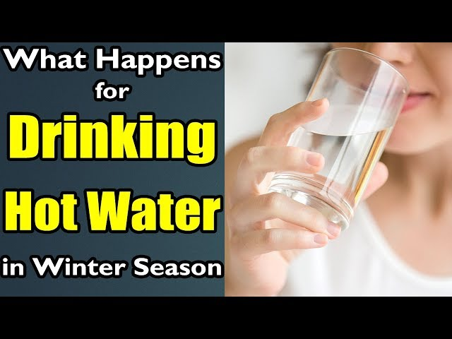 What Happens for Drinking Hot Water in Winter | benefits of warm water |pdtv health and beauty