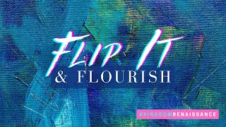 Flip It & Flourish // Pastor Dexter Upshaw Jr.
