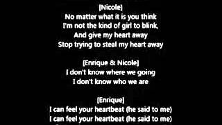 Enrique Iglesias - Heartbeat ft. Nicole Scherzinger (Lyrics)