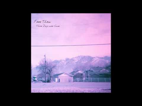 Free Throw - Those Days Are Gone Full Album (2014)