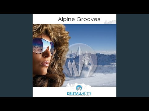 Alpine Grooves, Vol. 1 Mix By M. Lackmaier (Continuous DJ Mix)