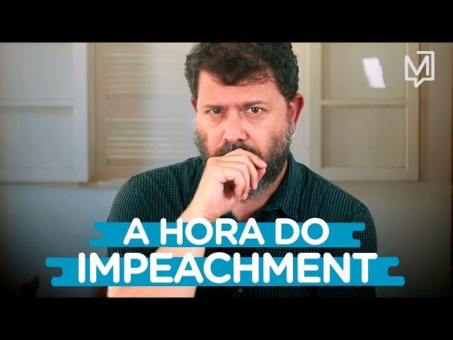 É a hora do impeachment de Bolsonaro