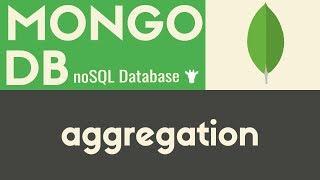 Aggregation | MongoDB | Tutorial 10