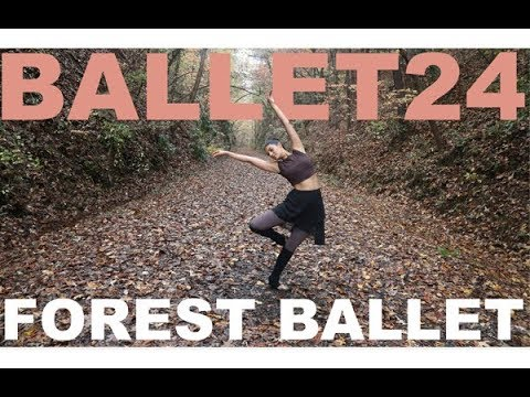 Ballet Workout: Ballet in the Forest - YouTube