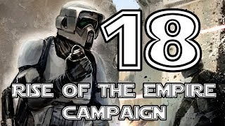 Star Wars: Battlefront 2 Campaign - 18 - Hoth - Our Finest Hour