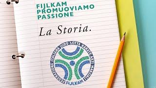 FIJLKAM Promuoviamo Passione: 1 - La Storia
